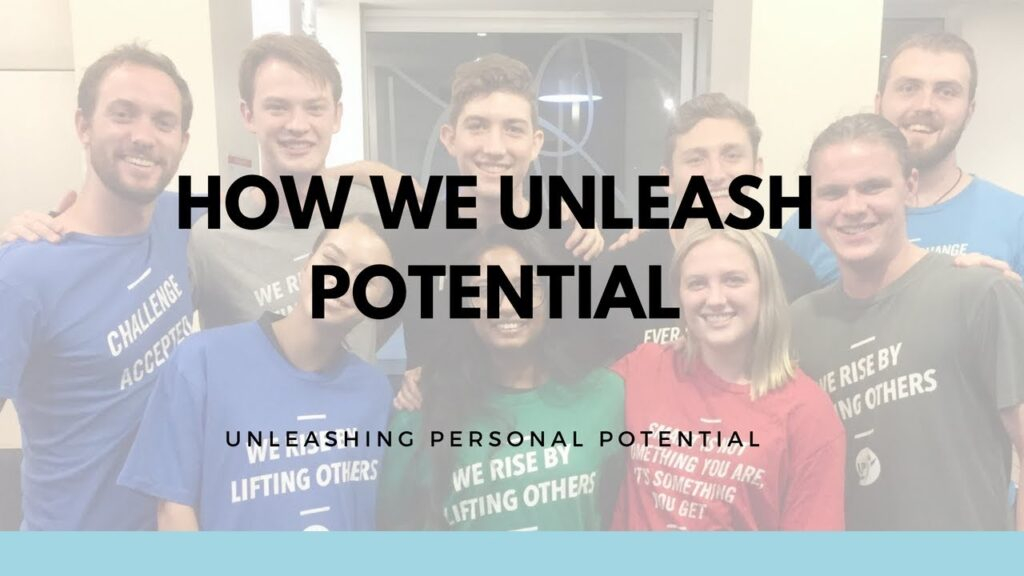 How We Unleash Potential